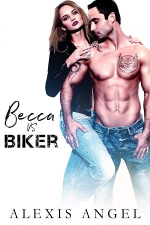 Becca vs. Biker - free erotic romance to read online from Alexis Angel