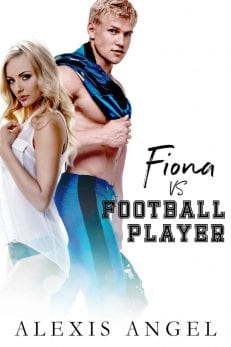 Fiona vs. Football Player - sports romance from Alexis Angel