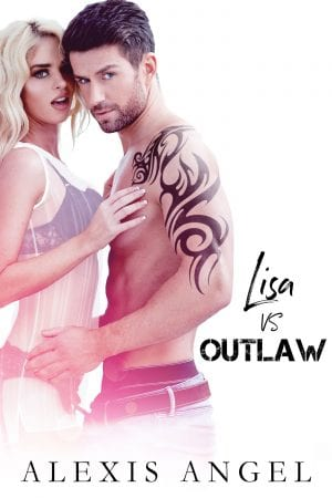 Lisa vs. Outlaw - erotic romance novels from alexis angel
