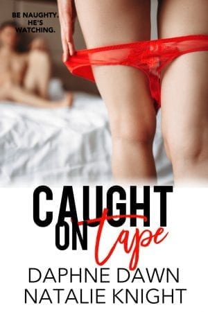 Caught on Tape - erotic romance to read online steamy by Alexis Angel