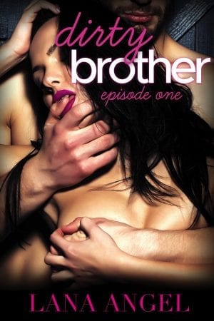 Dirty Brother - billionaire contemporary romance to read online