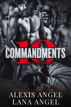 10 Commandments - A reverse harem romance by Alexis Angel