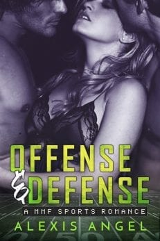 Offense & Defense - MMF Sports Romance to read online by Alexis Angel