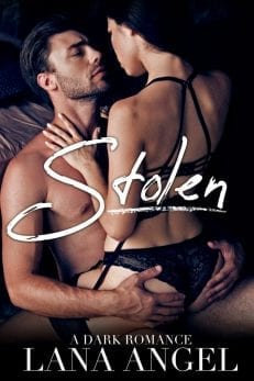 Stolen - erotic romance fiction by Lana Angel