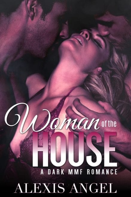 Woman of the House - good romance book series by Alexis Angel