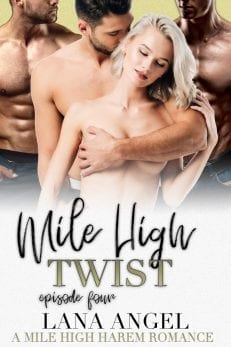 mile high twist - erotic romance by Lana Angel