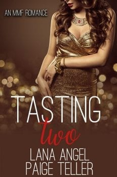Lana Hartley, author. MMF romance to read online free. Tasting Two.