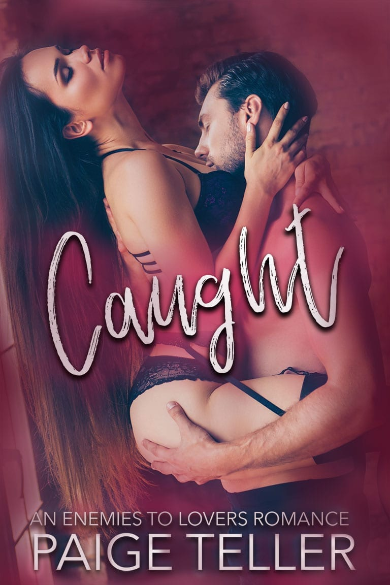 Caught: An Enemies to Lovers Romance