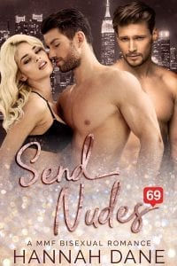 mmf bisexual romance Send Nudes by Hannah Dane