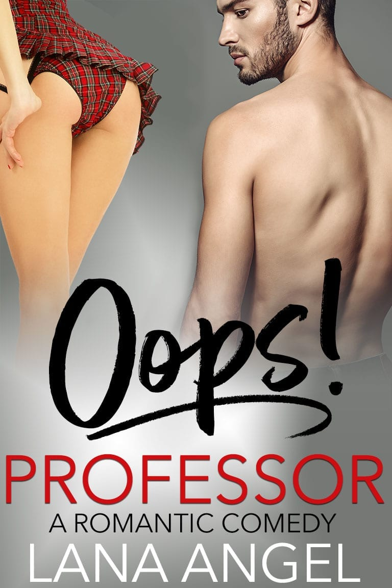 Oops! Professor: A Romantic Comedy