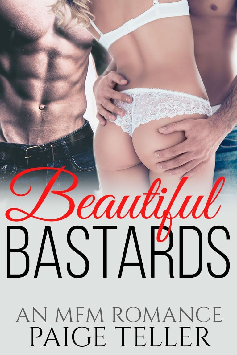 Beautiful Bastards: A Bad Boy MFM Romance