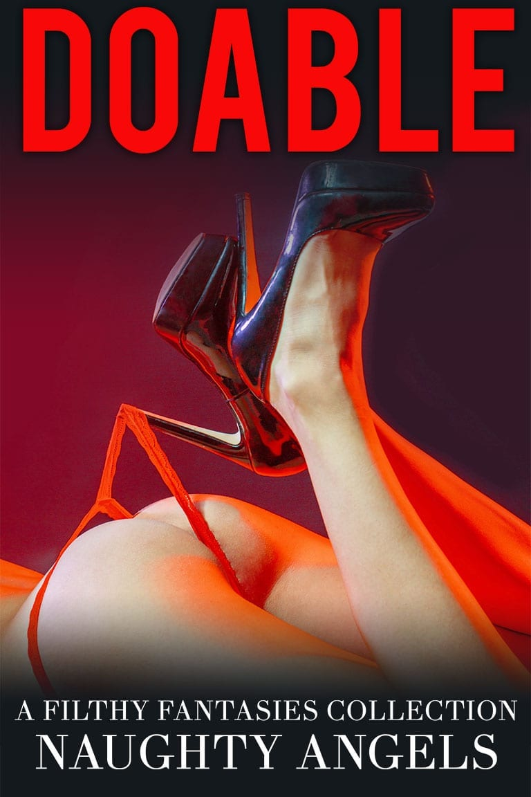 Doable: A Filthy Fantasies Collection
