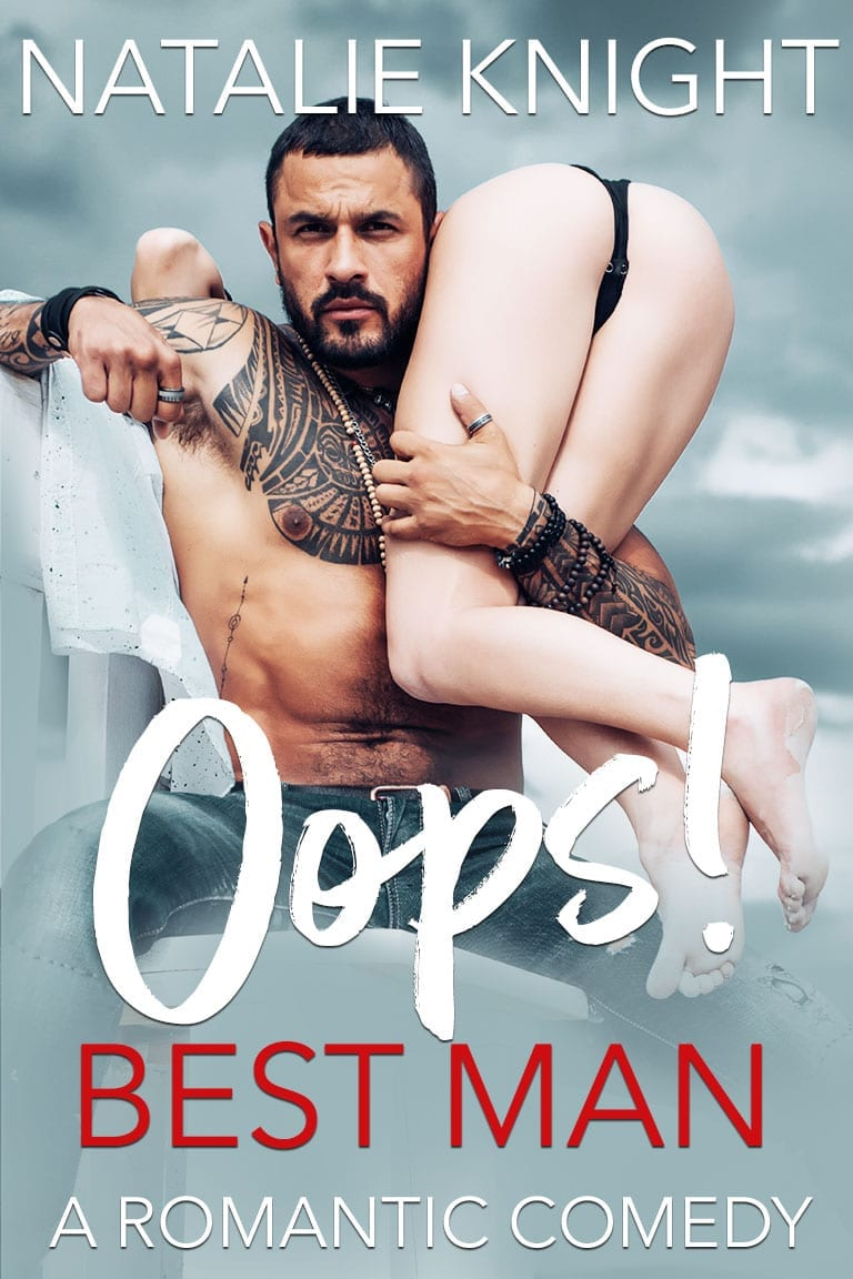 Oops! Best Man: A Romantic Comedy