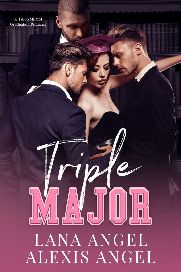Triple Major - a taboo erotic reverse harem romance by Lana Angel