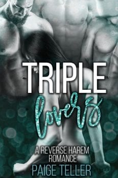 Triple Lovers - a reverse harem erotic contemporary romance to read free online