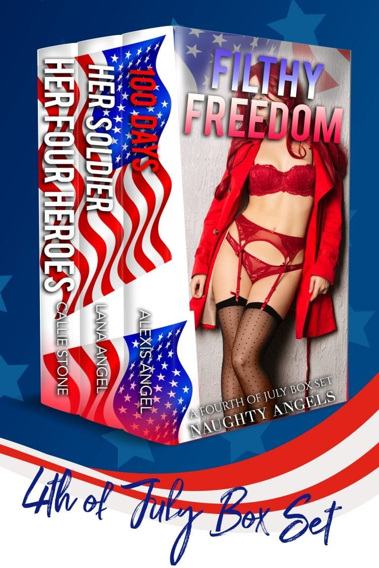 Filthy Freedom: A 4th of July Box Set